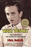 Walt Disney: The Triumph of the American Imagination