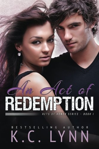 An Act of Redemption: Volume 1 (Acts of Honor)