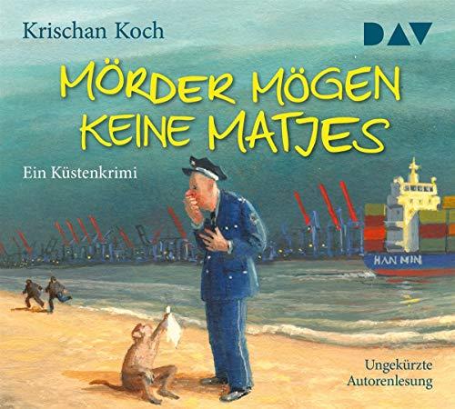 Mörder mögen keine Matjes. Ein Küstenkrimi: Ungekürzte Autorenlesung mit Krischan Koch (5 CDs)