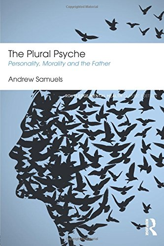 The Plural Psyche (Routledge Mental Health Classic Editions)