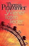 Wiener Totenlieder von Theresa Prammer