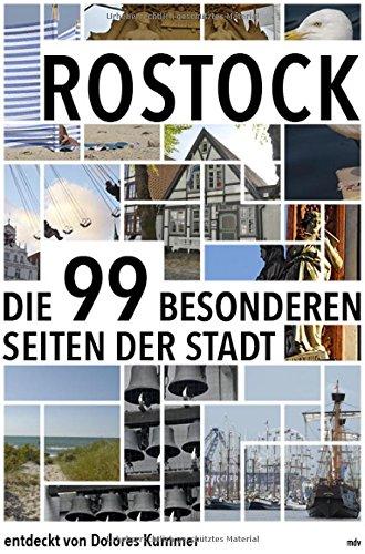 Preisvergleich Produktbild Rostock: Die 99 Besonderheiten der Stadt