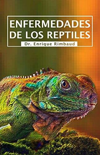 Enfermedades de los Reptiles por Enrique Rimbaud