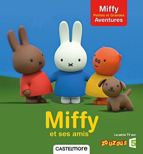 Miffy et ses amis par Dick Bruna