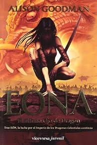 EONA. El último Ojo de Dragón: EON II par Alison Goodman