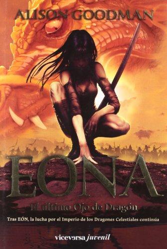 Portada del libro EONA. El último Ojo de Dragón: EON II (Viceversa juvenil)