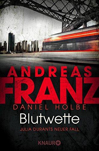 Buchseite und Rezensionen zu 'Blutwette: Julia Durants neuer Fall (Julia Durant ermittelt, Band 18)' von Andreas Franz