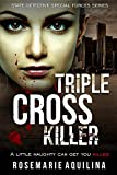 Triple Cross Killer (State Detective Special Forces) by Rosemarie Aquilina front cover