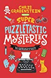 Super Puzzletastic Mysteries: Short Stories for Young Sleuths Frommystery Writers of America