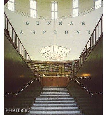 [(Gunnar Asplund)] [ By (author) Peter Blundell Jones ] [February, 2012] por Peter Blundell Jones