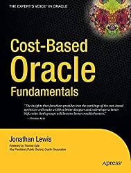 Cost-Based Oracle Fundamentals (Expert's Voice in Oracle)