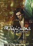 les magiciens tome 1 les magiciens