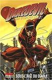 Daredevil, Tome 1 - Sous l'aile du diable