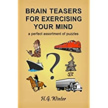 BRAIN TEASERS FOR EXERCISING YOUR MIND (English Edition)