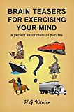 BRAIN TEASERS FOR EXERCISING YOUR MIND