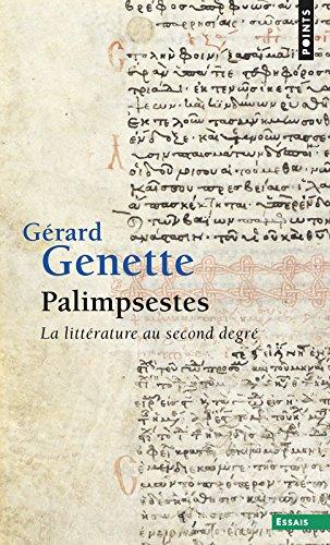 Palimpsestes : La littérature au second degré par Gérard Genette