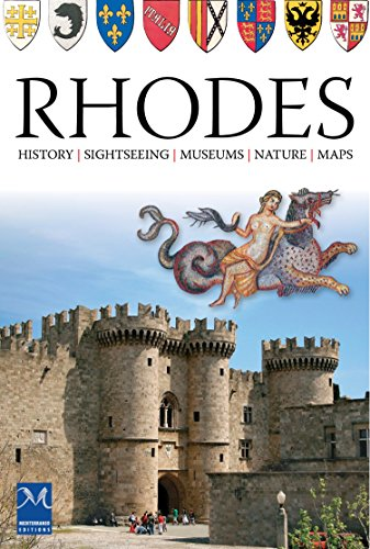 Rhodes: History - Sightseeing - Museums - Nature - Maps (English Edition)