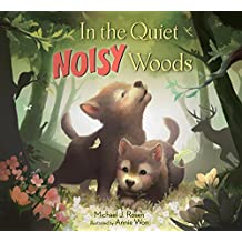 In the Quiet, Noisy Woods (English Edition)