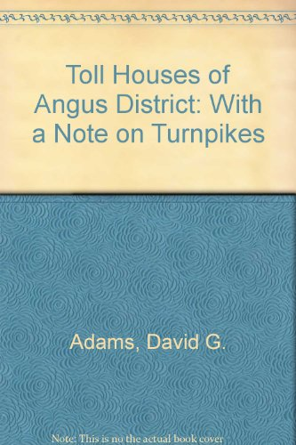 toll-houses-of-angus-district