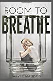 ROOM TO BREATHE: Time Away