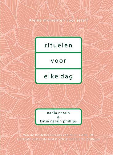Rituelen voor elke dag (Dutch Edition)