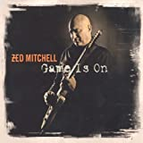 Zed Mitchell: Game Is On (Audio CD)