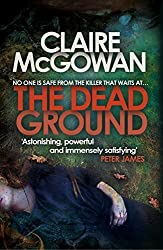 The Dead Ground (Paula Maguire) by Claire McGowan (2014-10-07)