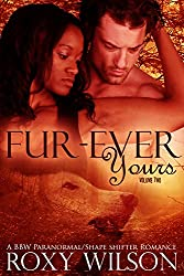 Fur-Ever Yours: A BBW Paranormal Shape Shifter Romance (The Protectors Book 2) (English Edition)