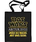 Schulklasse Abitur Abi Abschluss 2018 DAS WARS UNS Jutebeutel Baumwolltasche One Size Schwarz