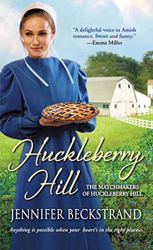Huckleberry Hill The Matchmakers Of Huckleberry Hill