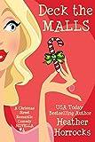DECK THE MALLS (Christmas Street Romantic Comedy Novella #4)