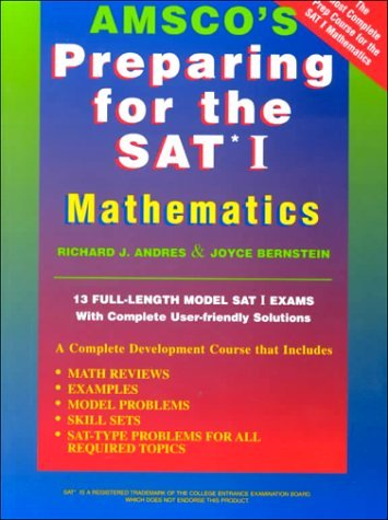 Amsco's Preparing for the Sat I: Mathematics by Richard Andres (1997-01-02)
