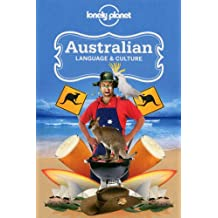 Australian Language & Culture (Lonely Planet Language & Culture: Australian)
