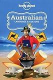 Australian Language & Culture (Lonely Planet Language & Culture: Australian)