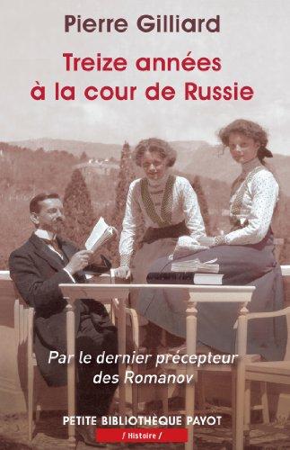 Treize années à la cour de Russie