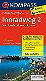 Fahrrad-Tourenkarte Innradweg 2, Von Innsbruck nach Passau: Fahrrad-Tourenkarte. GPS-genau. 1:50000.: Fietsroutekaart 1:50 000 (KOMPASS-Fahrrad-Tourenkarten, Band 7015) -