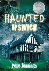 Haunted Ipswich
