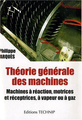 Théorie générale des machines par Philippe ARQUES