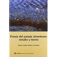 Poesía Del Paisaje Almeriense: Estudio Y Textos