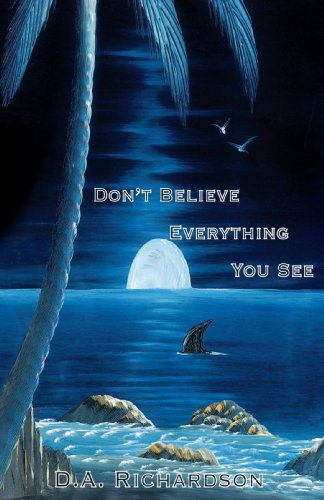 Don't Believe Everything You See Cover Image