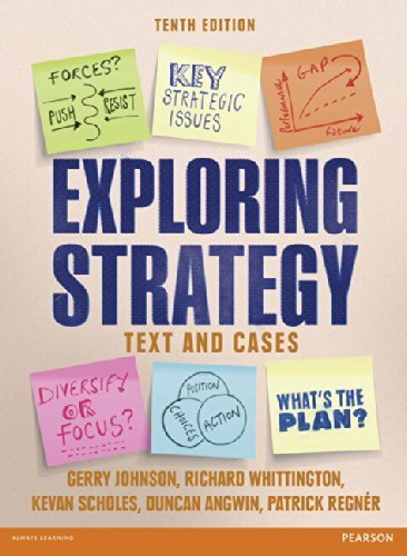Exploring Strategy Text & Cases 10th Revised edition by Johnson, Gerry, Whittington, Richard, Angwin, Duncan, Regner (2013) Paperback