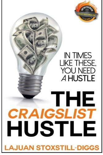the-craigslist-hustle-by-lajuan-stoxstill-diggs-2014-10-13