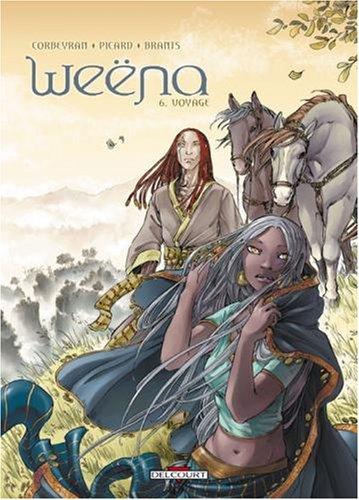 Weëna, Tome 6 : Voyage