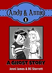 Andy & Annie Book 1 - A Ghost Story by Jenni James (2014-02-20)