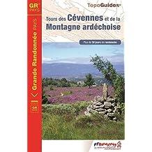 Tours des Cévennes et de la Montagne ardéchoise