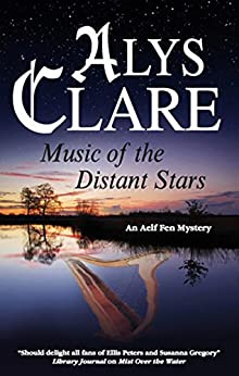 Music of the Distant Stars (An Aelf Fen Mystery) de [Clare, Alys]