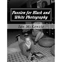 Passion for Black and White Photography: August and September 2016: 3