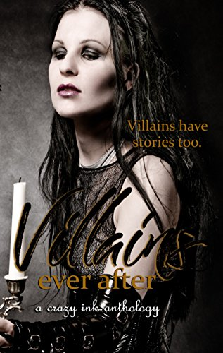 Villains Ever After by [Waters, Mila, Emy, Bella, McKinzie, Skylar, Lee, Erin, Jaiyn, Lorah, Marin, Rena, Guthrie, T. Elizabeth]