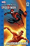 Image de Ultimate Spider-Man Vol.12: Superstars