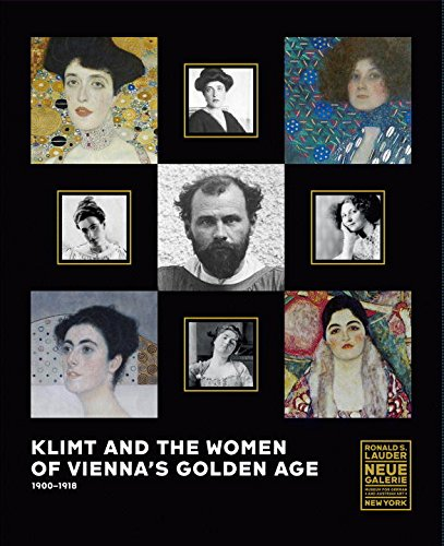 Klimt and the Women of Vienna´s Golden Age, 1900-1918